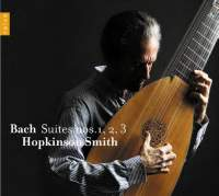 J.S. Bach / Lute Suites 1-3 // Hopkinson Smith