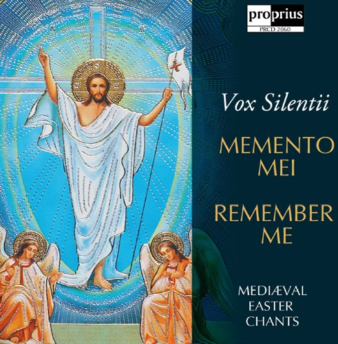 Vox Silentii / Memento Mei - Medieval Easter Chants