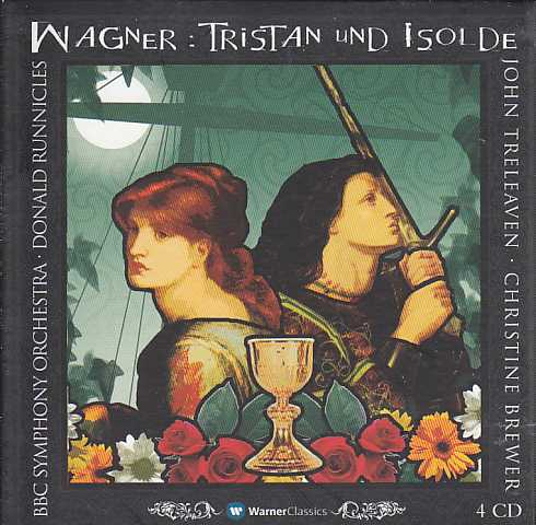 Richard Wagner / Tristan und Isolde / John Treleaven / Christine Brewer / BBC Symphony Orchestra / Donald Runnicles