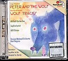 Sergei Prokofiev / Peter and the Wolf / Jean-Pascal Beintus / Wolf Tracks // Sophia Loren / Mikhail Gorbachev / Russian National Orchestra / Kent Nagano