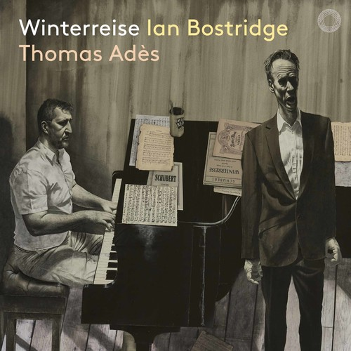 Franz Schubert / Winterreise // Ian Bostridge / Thomas Adès