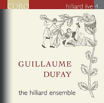 Guillaume Dufay / The Hilliard Ensemble (Hilliard Live vol. 4)