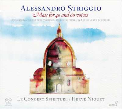 Alessandro Striggio / Mass for 40 and 60 voices // Le Concert Spirituel / Hervé Niquet