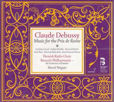 Claude Debussy / Music for the Prix de Rome / Brussels Philharmonic / Hervé Niquet