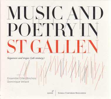 Music and Poetry in St Gallen / Ensemble Gilles Binchois / Dominique Vellard