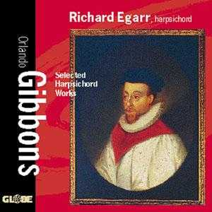 Orlando Gibbons / Harpsichord Works / Richard Egarr
