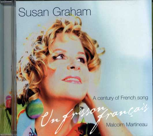 Susan Graham / Un Frisson Francais (A century  of french songs