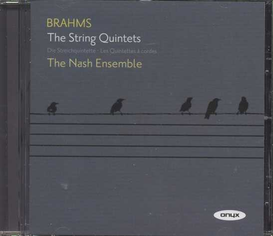 Johannes Brahms / String Quintets / The Nash Ensemble