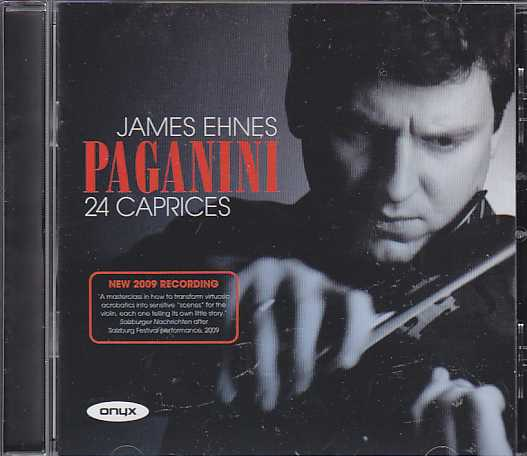 Niccolo Paganini / 24 Caprices / James Ehnes