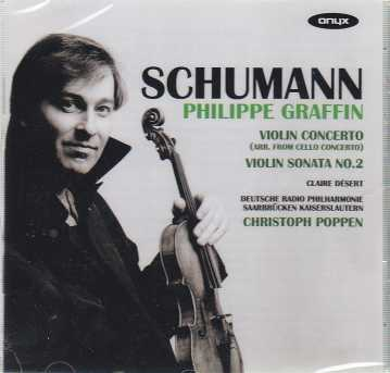 Robert Schumann / Clara Schumann / Works for Violin / Philippe Graffin