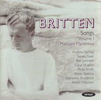 Benjamin Britten / Songs Vol. 1 / Malcolm Martineau 2CD