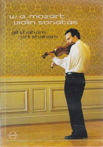 W.A. Mozart / Sonatas for Piano and Violin / Gil Shaham / Orli Shaham DVD