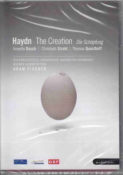 Joseph Haydn / The Creation / Annette Dasch / Christoph Strehl / Thomas Quasthoff / Adam Fischer DVD