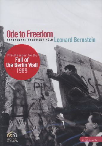 Ode to Freedom / Beethoven Symphony No. 9 / Leonard Bernstein DVD