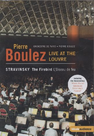 Igor Stravinsky / Pierre Boulez / Live in the Louvre DVD