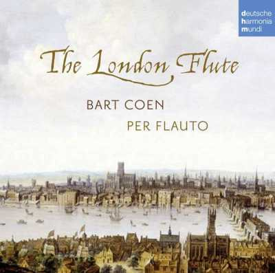 Bart Coen / The London Flute // Francesco Mancini / Francis Forcer / Arcangelo Corelli / Robert Carr / Georg Friedrich Händel / Jacques Paisible / Andrew Parcham / Henry Purcell / Charles Dieupart / Jean-Baptiste Loeillet