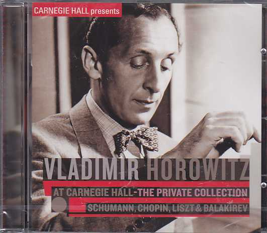 Vladimir Horowitz at Carnegie Hall / The Private Collection