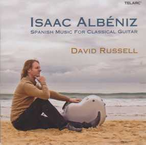 Isaac Albéniz / Spanish Music for Classical Guitar / David Russell