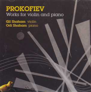Sergei Prokofiev / Works for Violin and Piano / Gil & Orli Shaham