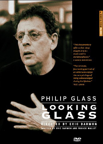 Philip Glass / Looking Glass DVD