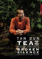 Tan Dun / Tea / Broken Silence DVD