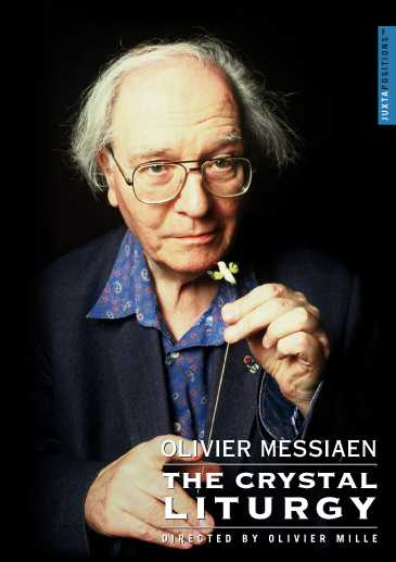 Olivier Messiaen / Crystal Liturgy DVD