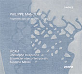 Philippe Manoury / Fragments pour un portrait / Christophe Desjardins / Ensemble Intercontemporain / Susanna Mälkki