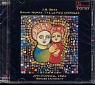 J.S. Bach / Organ Works / The Leipzig Chorales / John O'Donnell