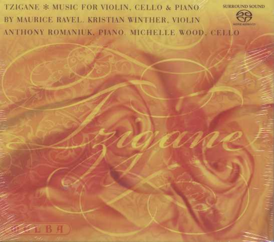 Maurice Ravel / Tzigane - Music for Violin, Cello and Piano