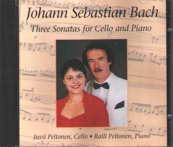 J.S. Bach / Sonatas for Cello and Piano / Jussi & Raili Peltonen